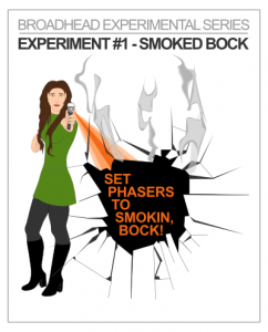 "Broadhead Brewing ""Set Phasers To Smokin' Bock"""